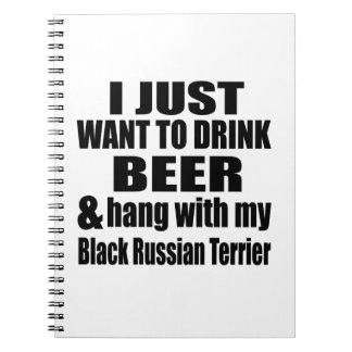 Hang With My Black Russian Terrier Notebook