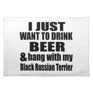 Hang With My Black Russian Terrier Placemat