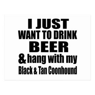 Hang With My Black & Tan Coonhound Postcard
