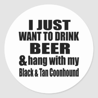 Hang With My Black & Tan Coonhound Round Sticker