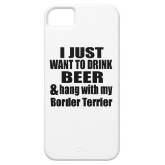 Hang With My Border Terrier iPhone 5 Covers