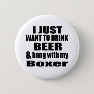Hang With My Boxer 2 Inch Round Button