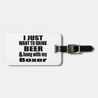 Hang With My Boxer Luggage Tag