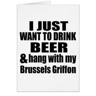 Hang With My Brussels Griffon Card