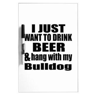 Hang With My Bulldog Dry Erase Board