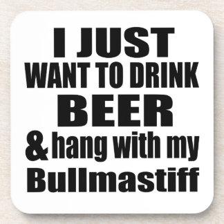 Hang With My Bullmastiff Coaster