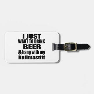 Hang With My Bullmastiff Luggage Tag