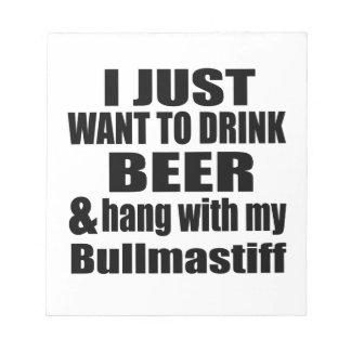 Hang With My Bullmastiff Notepad