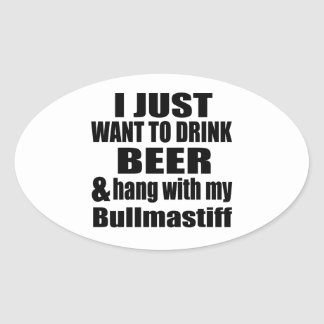 Hang With My Bullmastiff Oval Sticker