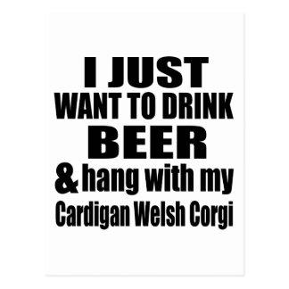 Hang With My Cardigan Welsh Corgi Postcard