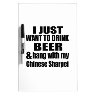 Hang With My Chinese Sharpei Dry-Erase Whiteboard