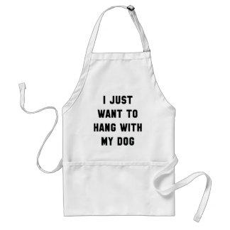 Hang With My Dog Standard Apron