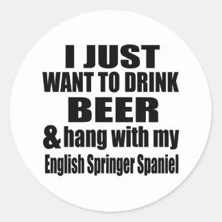 Hang With My English Springer Spaniel Round Sticker