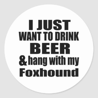 Hang With My Foxhound Classic Round Sticker