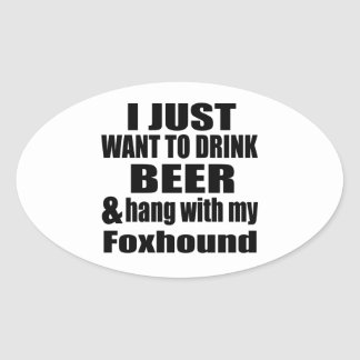 Hang With My Foxhound Oval Sticker