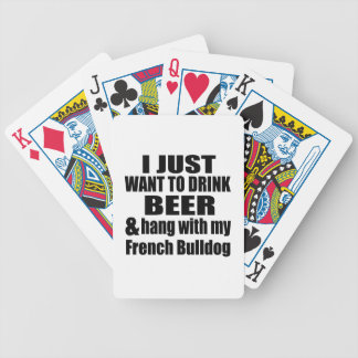 Hang With My French Bulldog Poker Deck