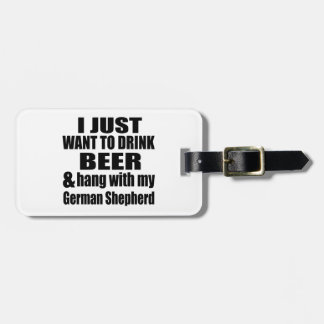 Hang With My German Shepherd Bag Tag