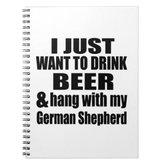 Hang With My German Shepherd Notebooks