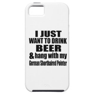 Hang With My German Shorthaired Pointer iPhone 5 Cover