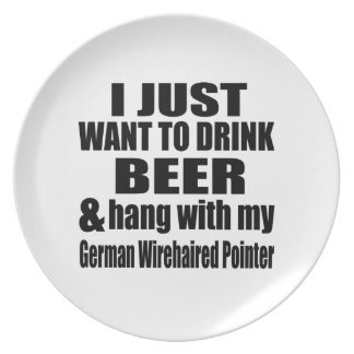Hang With My German Wirehaired Pointer Dinner Plate