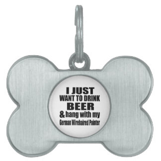 Hang With My German Wirehaired Pointer Pet Tags