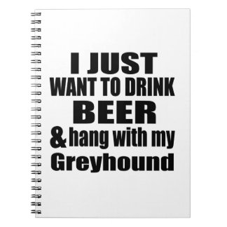Hang With My Greyhound Spiral Notebook