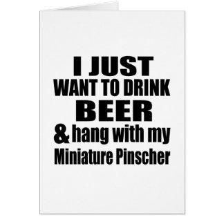 Hang With My Miniature Pinscher Card