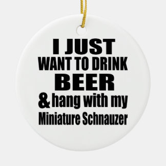 Hang With My Miniature Schnauzer Ceramic Ornament