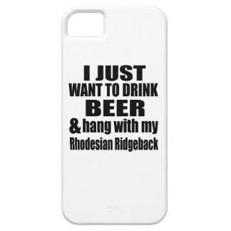 Hang With My Rhodesian Ridgeback Case For The iPhone 5