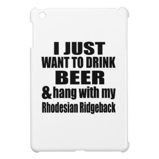 Hang With My Rhodesian Ridgeback iPad Mini Cases