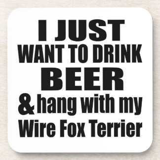 Hang With My Wire Fox Terrier Beverage Coasters