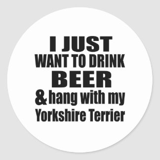 Hang With My Yorkshire Terrier Round Sticker