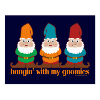 Hangin' With My Gnomies Postcard