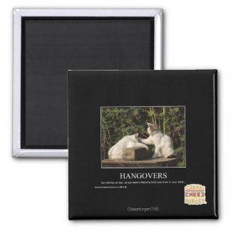 Hangovers Square Magnet