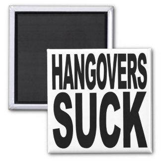 Hangovers Suck Fridge Magnets