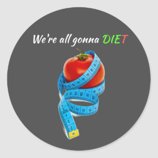 HANGRY We're all gonna die(t) Classic Round Sticker