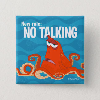 Hank | New Rule...No Talking 2 Inch Square Button