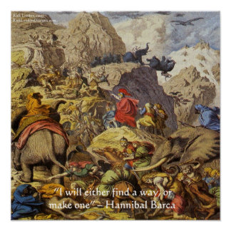 Hannibal Barca In Alps W/Wisdom Quote Poster