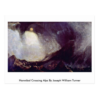 Hannibal Crossing Alps By Joseph William Turner Postcard