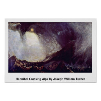 Hannibal Crossing Alps By Joseph William Turner Poster