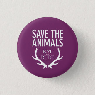 Hannibal Eat the Rude / Save the Animals Badge 1 Inch Round Button