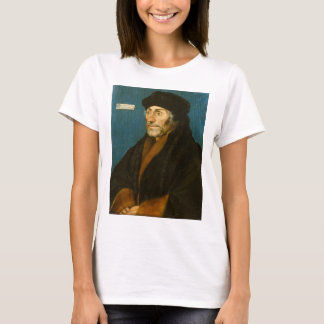 Hans Holbein the Younger Erasmus of Rotterdam T-Shirt