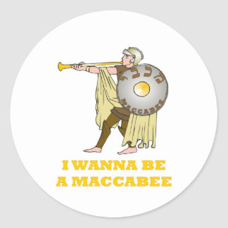 """HANUKKAH CHANUKAH 'I WANT TO BE A MACABEE"""" GIFT CLASSIC ROUND STICKER"""