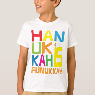"""Hanukkah is Funukkah"" Kids T-Shirt. T-Shirt"