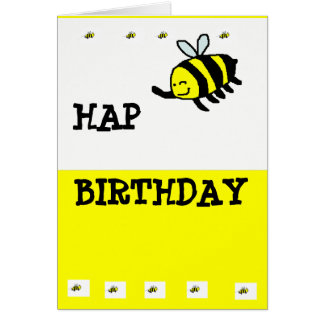 "HAP ""BEE"" Birthday Card"
