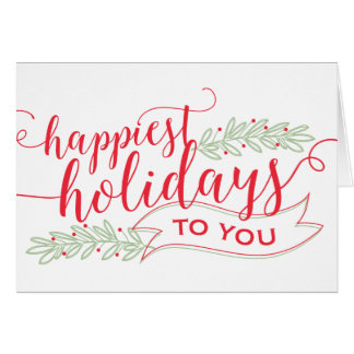 Happiest Holidays Script Greeting Card