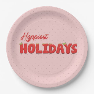 Happiest Holydays Strawberry Text 9 Inch Paper Plate