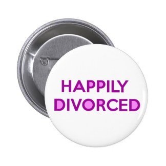 Happily Divorced - Happy To Be Divorced 2 Inch Round Button