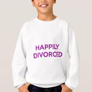 Happily Divorced - Happy To Be Divorced Sweatshirt