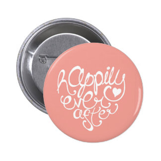 Happily Ever After 2 Inch Round Button